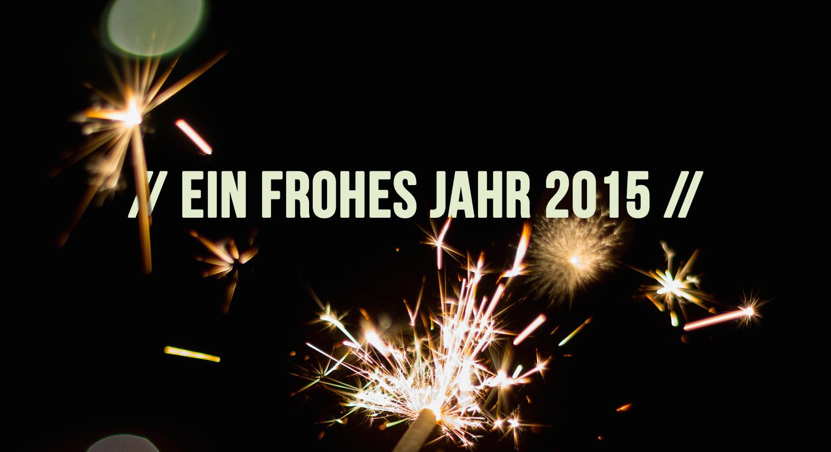 Mach' 2015 zu deinem Jahr!